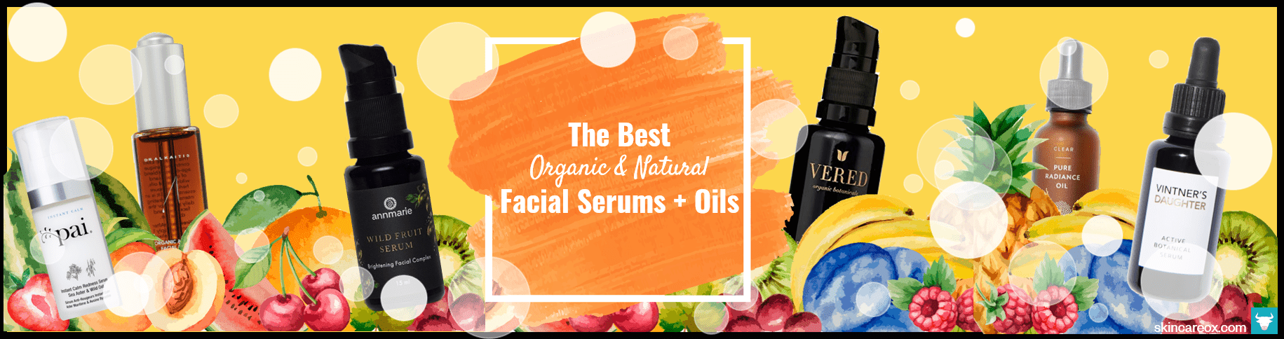 40 Best Organic & Natural Face Oils + Serums Rated by Beauty